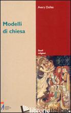 MODELLI DI CHIESA - DULLES AVERY