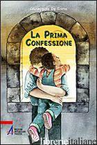 PRIMA CONFESSIONE (LA) - DE ROMA GIUSEPPINO