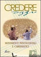 MOVIMENTI PENTECOSTALI E CARISMATICI - AA. VV.