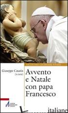 AVVENTO E NATALE CON PAPA FRANCESCO - CASARIN G. (CUR.)