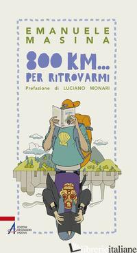 800 KM... PER RITROVARMI - MASINA EMANUELE