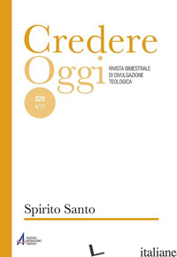 CREDEREOGGI. VOL. 220: SPIRITO SANTO - AA.VV.