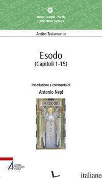 ESODO (CAPITOLI 1-15) - NEPI ANTONIO