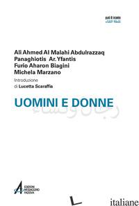 UOMINI E DONNE - ABDULRAZZAQ AL MALAHI; YFANTIS PANAGHIOTIS; BIAGINI FURIO AHARON; MARZANO MICHEL