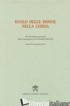 RUOLO DELLE DONNE NELLA CHIESA - CONGREGAZIONE PER LA DOTTRINA DELLA FEDE (CUR.)
