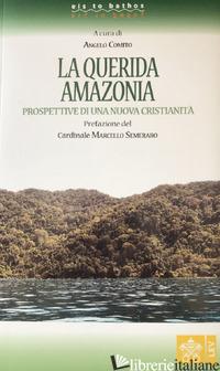 QUERIDA AMAZONIA. PROSPETTIVE DI UNA NUOVA CRISTIANITA' (LA) - COMITO A. (CUR.)