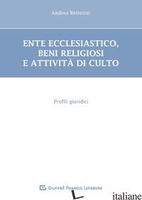 DIRITTO ECCLESIASTICO - BETTETINI ANDREA