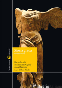 STORIA GRECA - BETTALLI MARCO; D'AGATA ANNA LUCIA; MAGNETTO ANNA