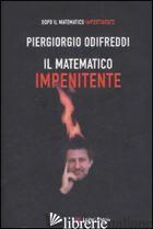 MATEMATICO IMPENITENTE (IL) - ODIFREDDI PIERGIORGIO