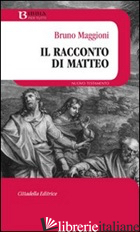 RACCONTO DI MATTEO (IL) - MAGGIONI BRUNO