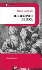 RACCONTO DI LUCA (IL) - MAGGIONI BRUNO