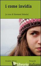 COME INVIDIA (I) - SALONIA G. (CUR.)