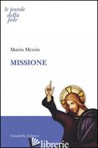MISSIONE - MENIN MARIO