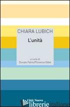 UNITA' (L') - LUBICH CHIARA; FALMI D. (CUR.); FLORENCE G. (CUR.)