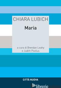 MARIA - LUBICH CHIARA; POVILUS M. JUDITH; LEAHY B. (CUR.); POVILUS J. (CUR.)