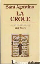 CROCE (LA) - AGOSTINO (SANT'); PAGLIACCI D. (CUR.)