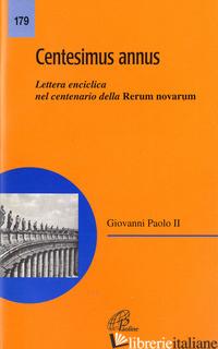 CENTESIMUS ANNUS - CONFERENZA EPISCOPALE ITALIANA (CUR.)