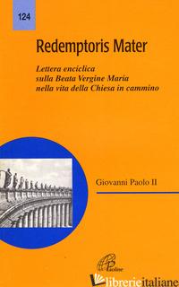 REDEMPTORIS MATER - GIOVANNI PAOLO II