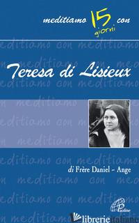 TERESA DI LISIEUX - ANGE DANIEL