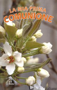 MIA PRIMA COMUNIONE (LA) - BONALDO N. (CUR.)