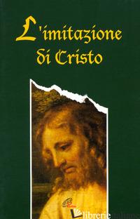 IMITAZIONE DI CRISTO (L') - NICOLINI U. (CUR.)