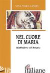 NEL CUORE DI MARIA. MEDITAZIONI SUL ROSARIO - CANOPI ANNA MARIA