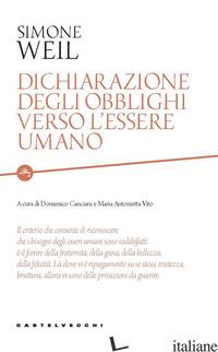 DICHIARAZIONE DEGLI OBBLIGHI VERSO L'ESSERE UMANO - WEIL SIMONE; CANCIANI D. (CUR.); VITO M. A. (CUR.)