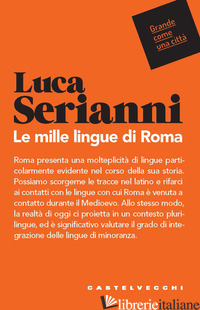 MILLE LINGUE DI ROMA (LE) - SERIANNI LUCA