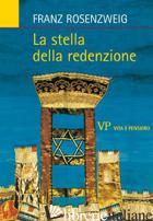 STELLA DELLA REDENZIONE (LA) - ROSENZWEIG FRANZ; BONOLA G. (CUR.)