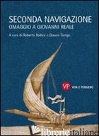 SECONDA NAVIGAZIONE. OMAGGIO A GIOVANNI REALE - RADICE R. (CUR.); TIENGO G. (CUR.)