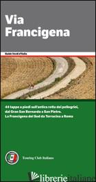 VIA FRANCIGENA DA LUCCA A ROMA (LA) - AA.VV.