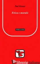 ETICA E MORALE - RICOEUR PAUL; JERVOLINO D. (CUR.)
