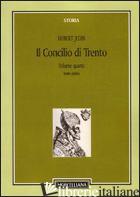 CONCILIO DI TRENTO (IL). VOL. 4/1: LA FRANCIA E IL NUOVO INIZIO A TRENTO FINO AL - JEDIN HUBERT; ALBERIGO G. (CUR.)