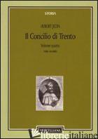 CONCILIO DI TRENTO (IL). VOL. 4/2: IL TERZO PERIODO E LA CONCLUSIONE. SUPERAMENT - JEDIN HUBERT; ALBERIGO G. (CUR.)