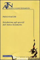 INTRODUZIONE AGLI APOCRIFI DELL'ANTICO TESTAMENTO - SACCHI PAOLO