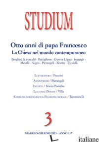 STUDIUM (2021). VOL. 3: OTTO ANNI DI PAPA FRANCESCO. LA CHIESA NEL MONDO CONTEMP -