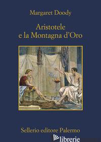 ARISTOTELE E LA MONTAGNA D'ORO - DOODY MARGARET