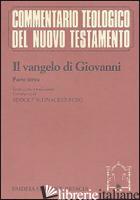 VANGELO DI GIOVANNI (IL). VOL. 3 - GIOVANNI EVANGELISTA (SAN); SCHNACKENBURG R. (CUR.)