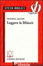 LEGGERE LA MISNAH - MANNS FREDERIC