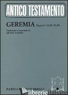 GEREMIA. CAPITOLI 25, 15-52, 34 - WEISER A. (CUR.); ODASSO G. (CUR.)