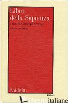 LIBRO DELLA SAPIENZA. VOL. 2 - SCARPAT G. (CUR.)