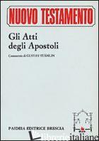 ATTI DEGLI APOSTOLI (GLI) - ROLOFF JURGEN; ZANI A. (CUR.)