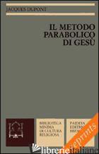 METODO PARABOLICO DI GESU' (IL) - DUPONT JACQUES