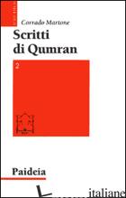 SCRITTI DI QUMRAN. VOL. 2 - MARTONE C. (CUR.)