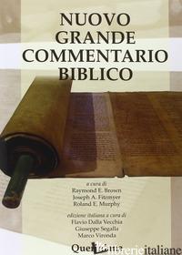 NUOVO GRANDE COMMENTARIO BIBLICO - BROWN R. E. (CUR.); FITZMYER J. A. (CUR.); MURPHY R. E. (CUR.); DALLA VECCHIA F.