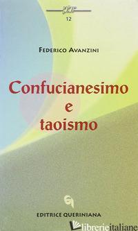 CONFUCIANESIMO E TAOISMO - AVANZINI FEDERICO; FAVARO G. (CUR.); STEFANI G. (CUR.)