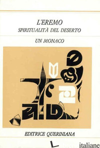 EREMO. SPIRITUALITA' DEL DESERTO (L') - MONACO
