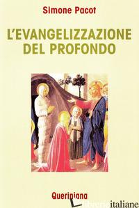 EVANGELIZZAZIONE DEL PROFONDO (L') - PACOT SIMONE