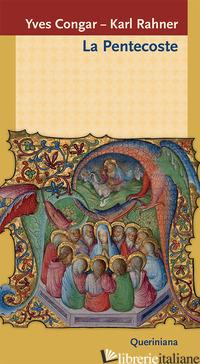 PENTECOSTE (LA) - CONGAR YVES; RAHNER KARL