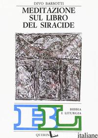 MEDITAZIONE SUL LIBRO DEL SIRACIDE - BARSOTTI DIVO